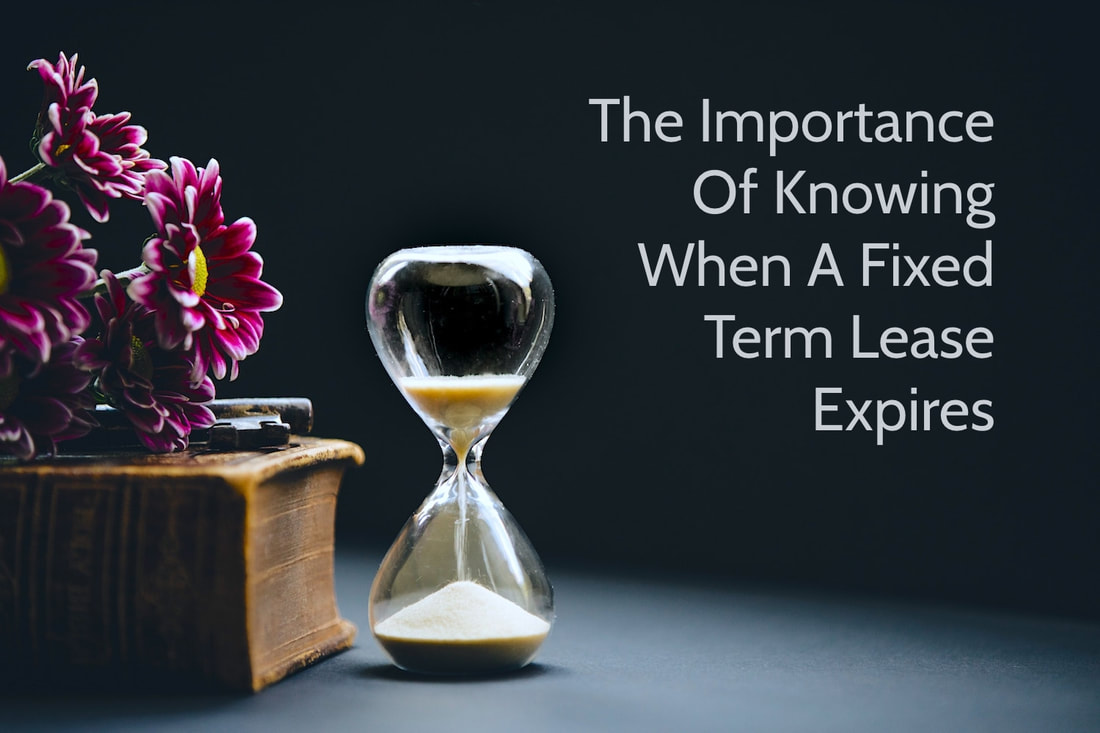The Importance Of Knowing When A Fixed Term Lease Expires