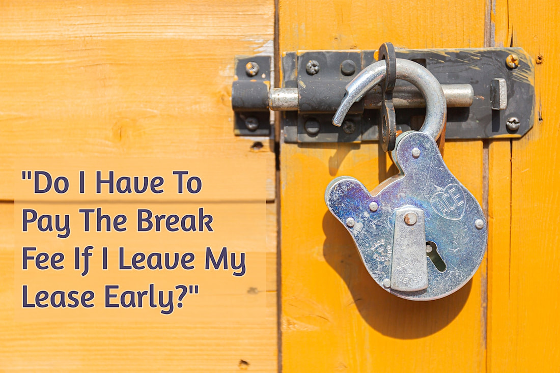 Do I Have To Pay The Break Fee If I Leave My Lease Early - carnelian property management newcastle