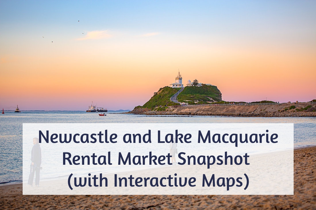 Newcastle and Lake Macquarie Rental Market Snapshot (Including Interactive Maps) - carnelian property management in newcastle