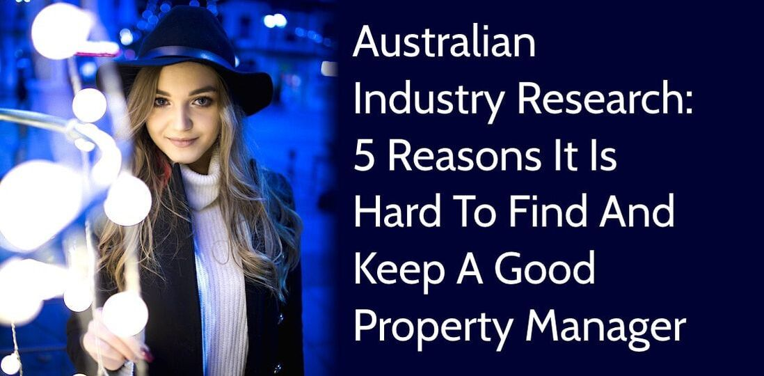 5-reasons-it-is-hard-to-find-and-keep-a-good-property-manager-carnelian-newcastle-property-management
